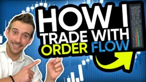 How I trade with order flow
